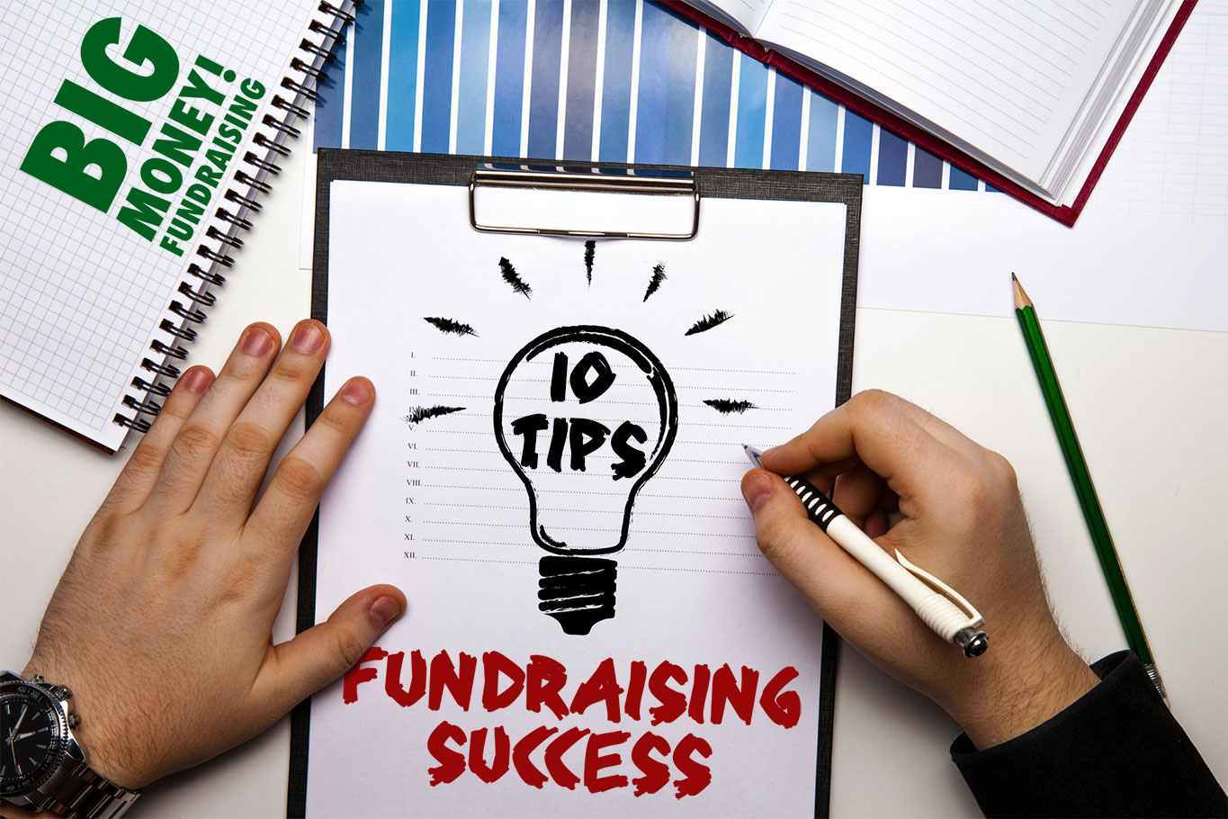 Ten Big Money Fundraising Tips for nonprofits